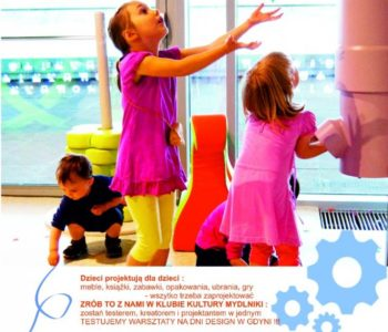 Design for kids w Klubie Kultury Mydlniki