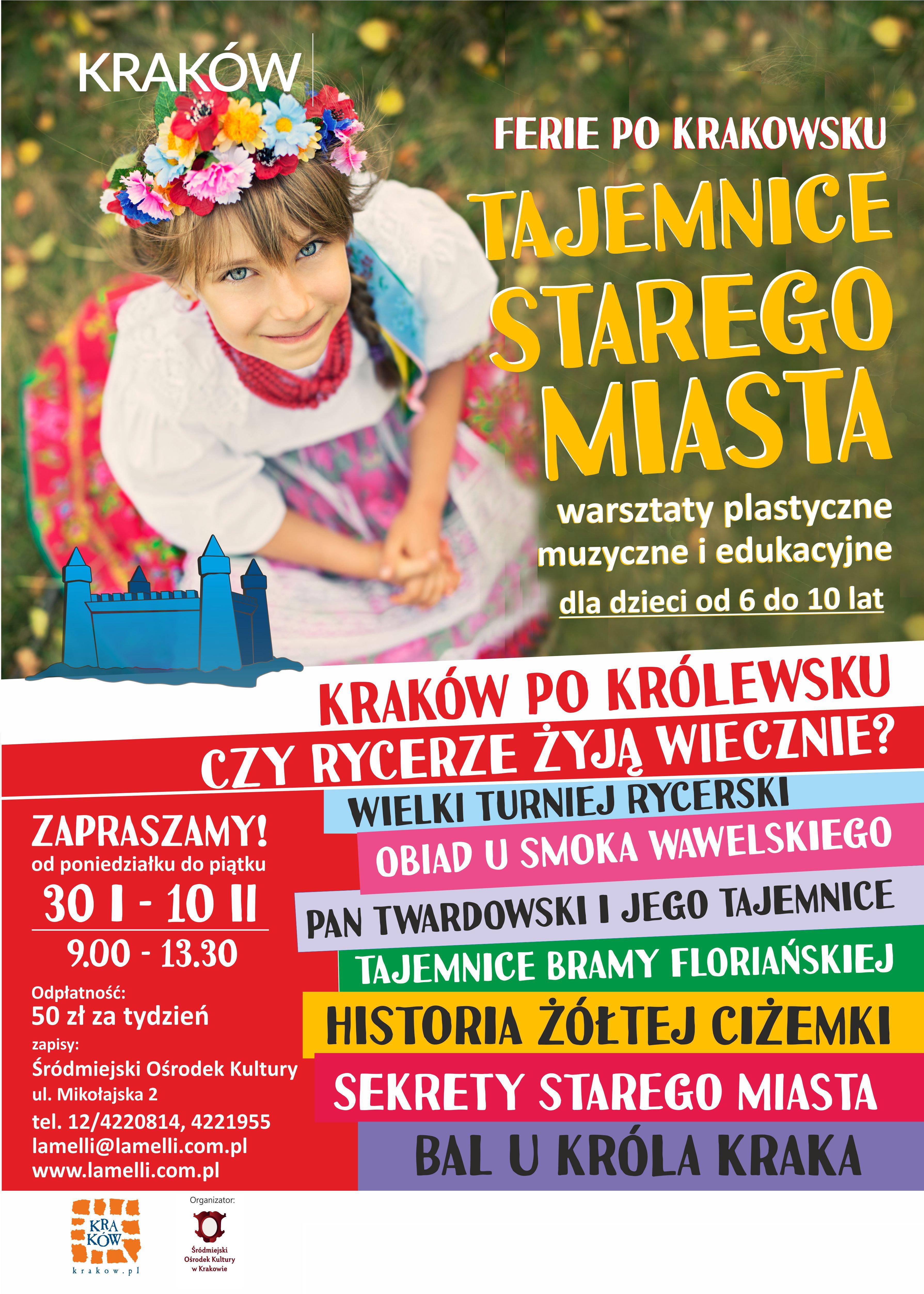 Ferie po krakowsku Tajemnice Starego Miasta