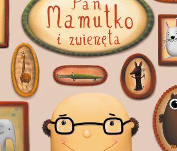 Pan Mamutko i zwierzęta