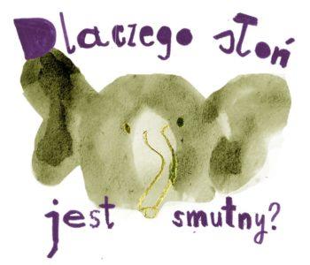 dlaczego słoń jest smutny warsztaty