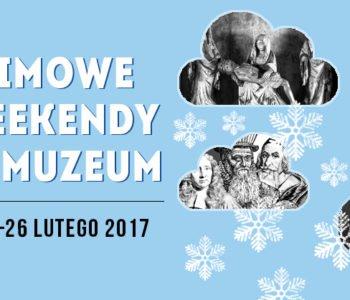 zimowy weekend w Muzeum Narodowym w Gdańsku