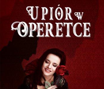Upiór w Operetce już 5 marca - spektakl dla całych rodzin