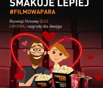 Kino we dwoje smakuje lepiej