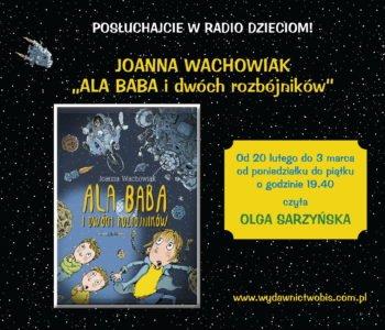 ala baba w radio dzieciom