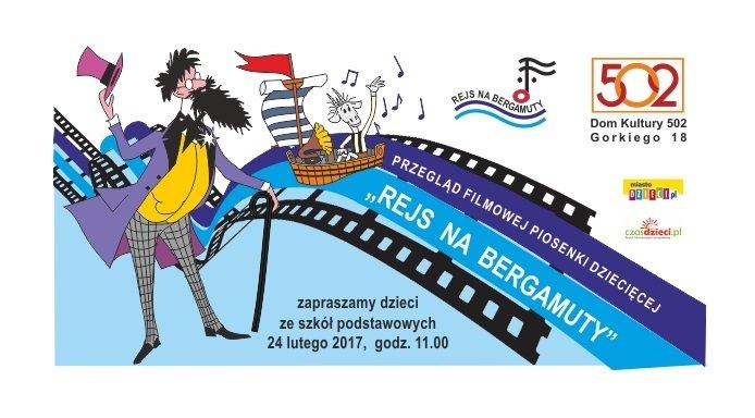 I Przegląd Filmowej Piosenki Dziecięcej – Rejs na Bergamuty