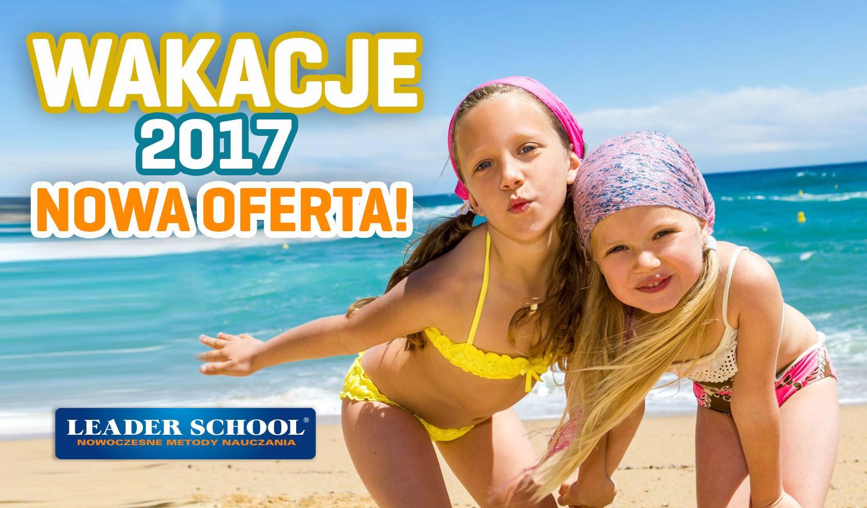 Wakacje 2017 dla dzieci i młodzieży z Leader School Wieliczka