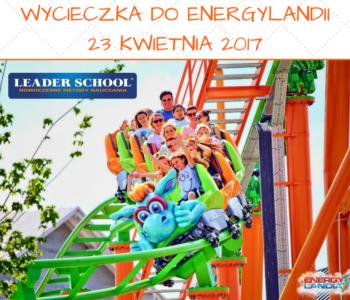 Wycieczka do Energylandii z Leader School