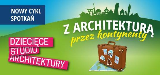 Dziecięce Studio Architektury 2017 Wrocław