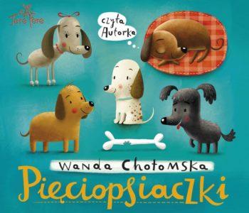 Pięciospiaczki Wandy Chotomskiej – audiobook
