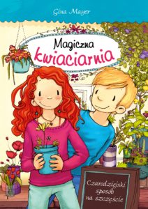 magiczna kwiaciarnia czarodziejski sposob na szczescie