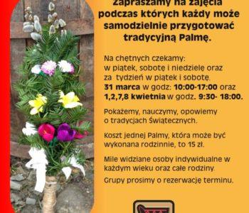 Tradycyjne Palmy Wielkanocne w Muzeum Górali i Zbójników