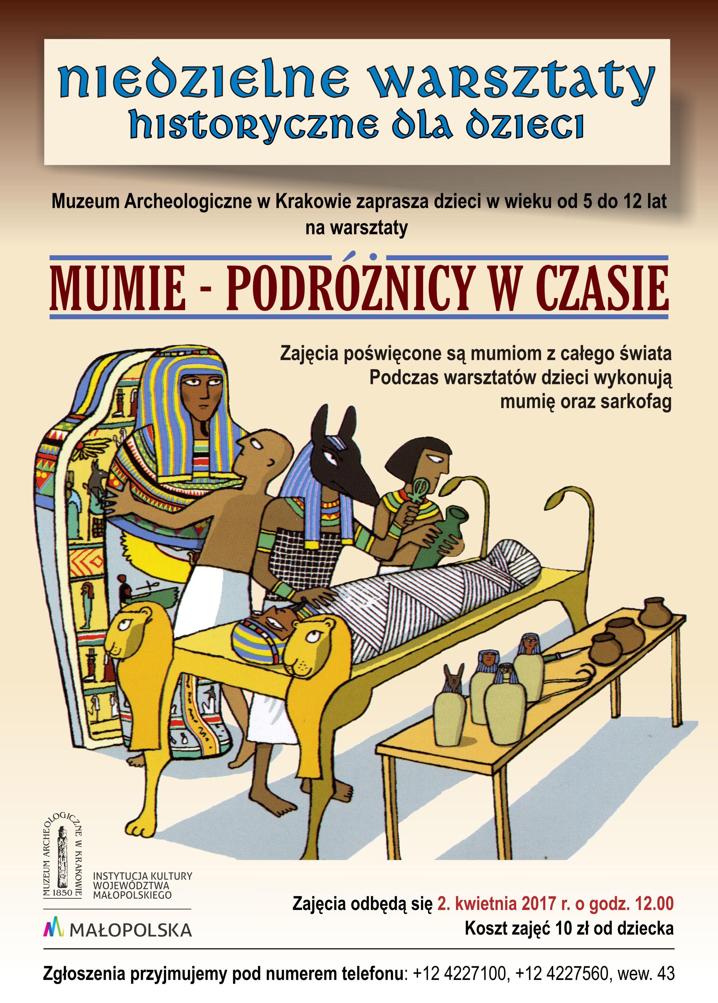 Mumie – podróżnicy w czasie. Niedzielne warsztaty historyczne