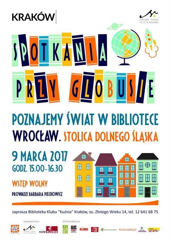 Spotkania przy globusie: Wrocław. Stolica Dolnego Śląska