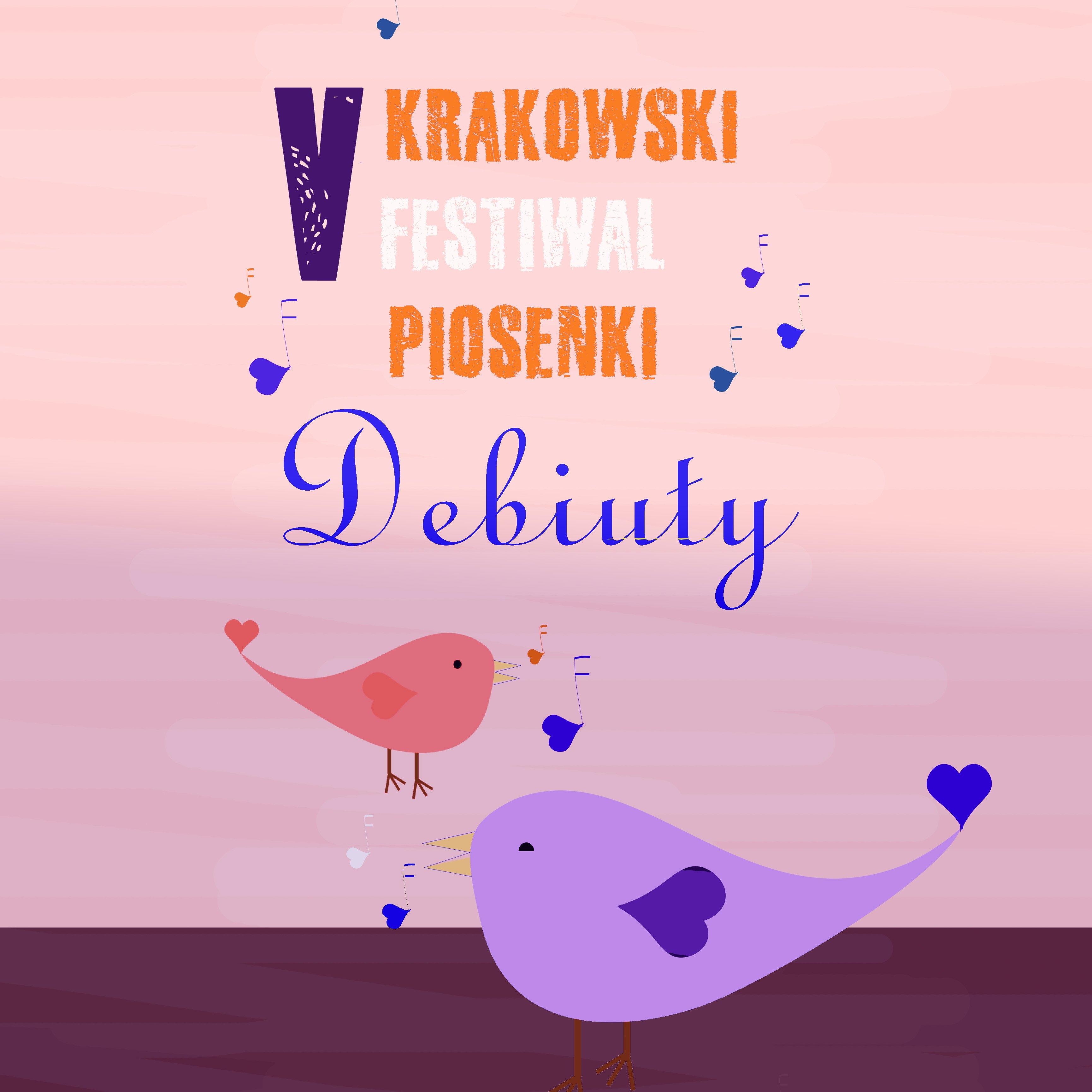 V Krakowski Festiwal Piosenki Debiuty