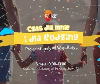 Project: Family - Warsztaty Czas dla mnie i dla rodziny