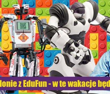 Ruszyły zapisy na wakacyjne półkolonie z EduFun !