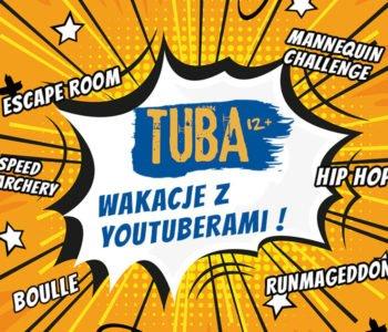 Wakacje z youtuberami TUBA 12+