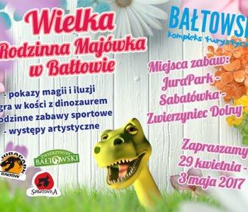 Wielka Rodzinna Majówka w Bałtowie