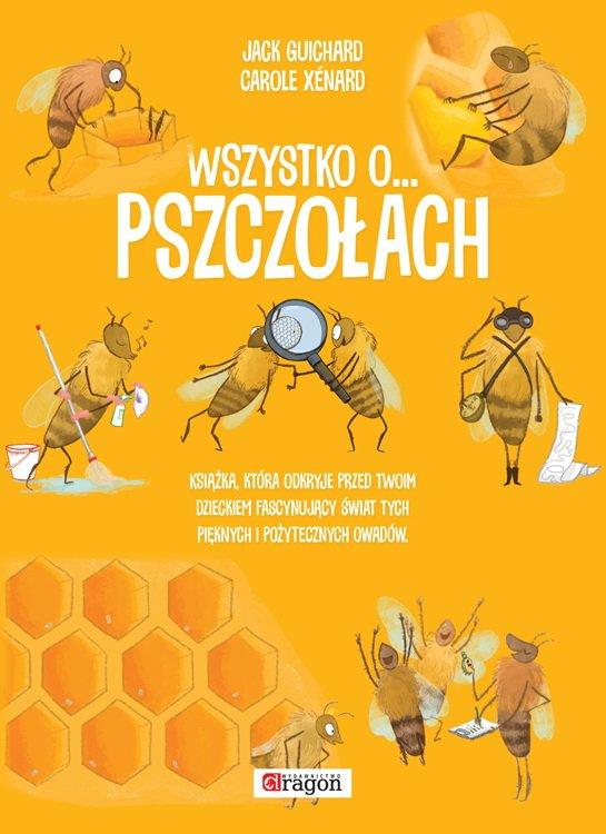 Wszystko o pszczołach książka dla dzieci