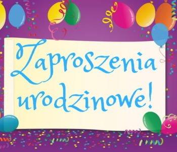 zaproszenia urodzinowe do druku