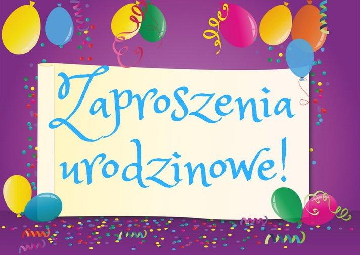 Bezpłatne Zaproszenia Urodzinowe Do Pobrania Wydarzenia Imprezy