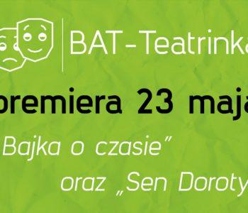 Dwie Premiery BAT-Teatrinki
