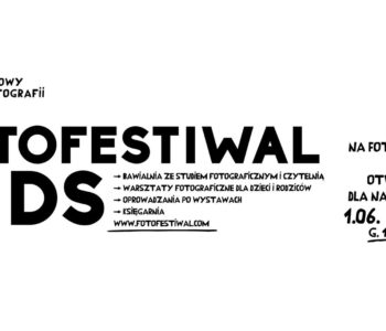 Fotofestiwal Kids 2017: Dasz wiarę? | Can you imagine?