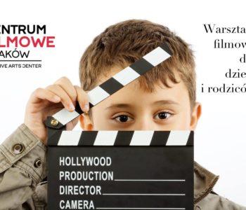 Warsztaty filmowe z okazji Dnia Dziecka