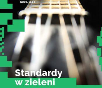 22.06 Standardy w zieleni