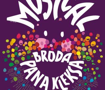 Broda Pana Kleksa – musical. Premiera!