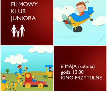 Filmowy Klub Juniora - samoloty, pociągi i wielbłądy