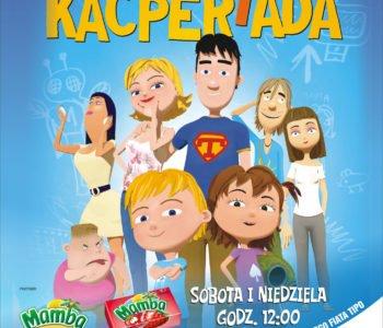 Kino Dzieci Prezentuje: Kacperiada na wielkim ekranie Multikina!