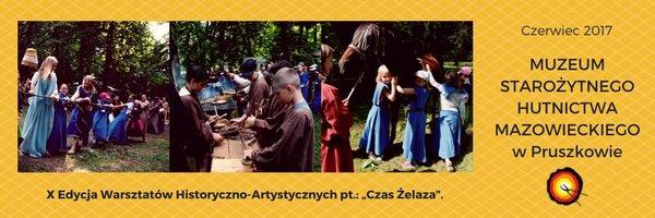 muzeum Starożytnego Hutnictwa mazowieckiego warsztaty półkolonie 2017