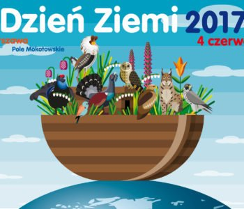 """Światowy Dzień Ziemi '2017 pod hasłem """"W kierunku natury"""""""