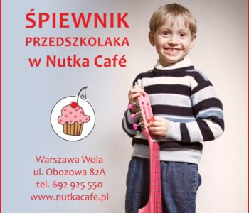 Śpiewnik Przedszkolaka – bezpłatne zajęcia familijne w Nutka Cafe