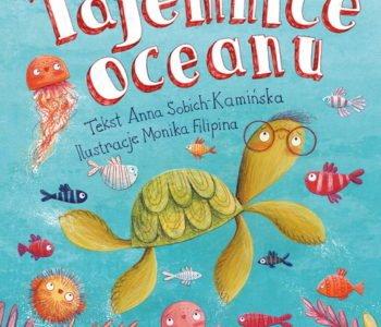 Tajemnice oceanu książka dla dzieci Zielona Sowa