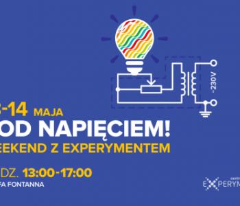 weekend pod napieciem atrakcje w centrum nauki Experyment Atrakcje dala dzieci w Gdyni