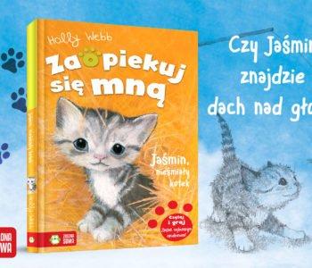 Jaśmin, nieśmiały kotek książka dla dzieci Zaopiekuj się mną