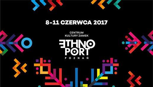 Ethno Port Poznan Festival 2017