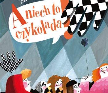 A niech to czykolada Paweł Baręsewicz książka dla dzieci
