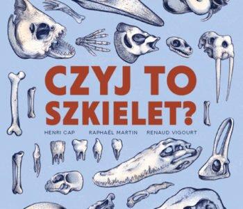 czyj to szkielet książka dla dzieci
