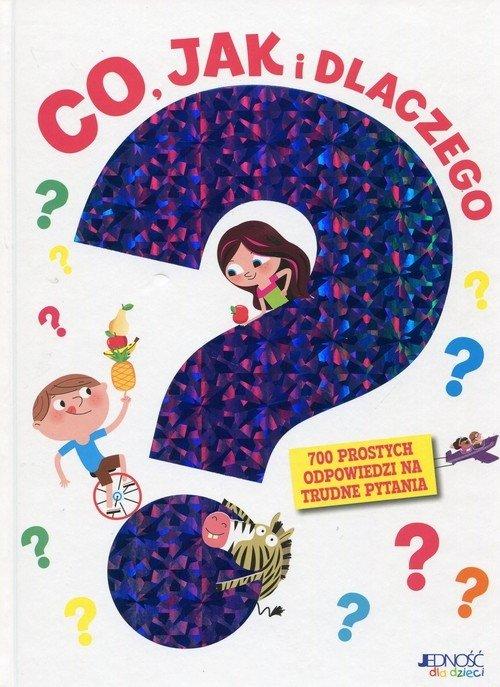 Ksiązka dla dzieci co jak dlaczego recenzja