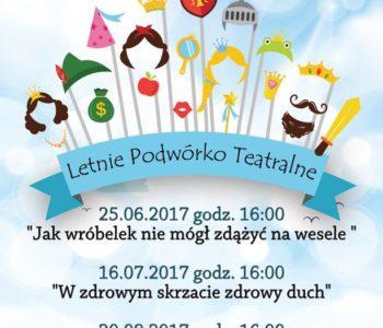Letnie Podwórko Teatralne 2017 – Sosnowiec