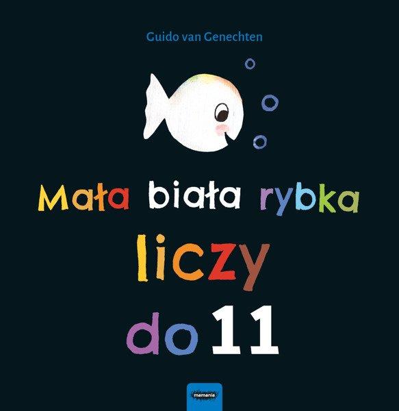 Mała biała rybka liczy do 11 książka dla dzieci