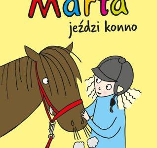 Marta jeździ konno, książka dla dzieci