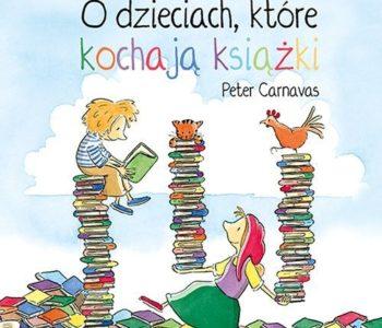 recenzja książki o dzieciach, które kochają książki