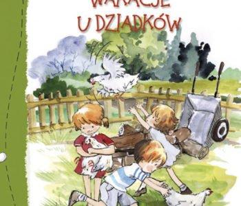 Wakacje u dziadków książka dla dzieci