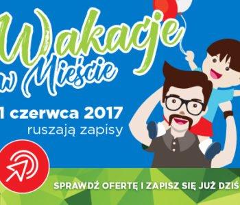 wakacje w mieście 2017 Gdańsk