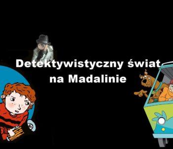 Detektywi na Madalinie