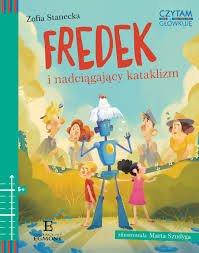 Fredek i nadciągający kataklizm recenzja książki